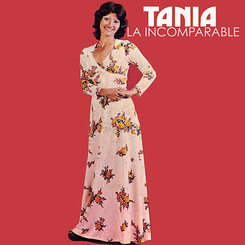 Play & Download La Incomparable by Tania | Napster