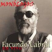 Play & Download Facundo Cabral Monólogos en Vivo by Facundo Cabral | Napster