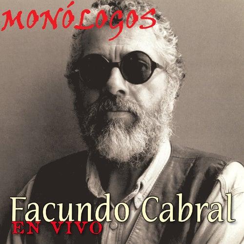 Facundo Cabral Monólogos en Vivo by Facundo Cabral