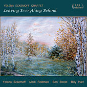 Play & Download Leaving Everything Behind by Yelena Eckemoff | Napster