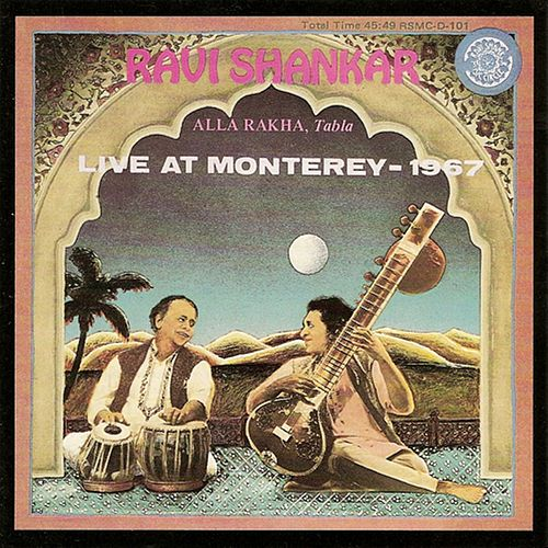 Live at Monterey 1967 by Ravi Shankar