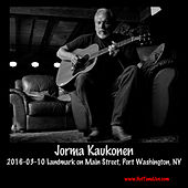 Play & Download 2016-03-10 Landmark on Main Street, Port Washington, NY (Live) by Jorma Kaukonen | Napster