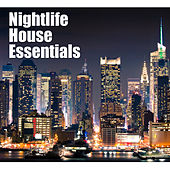 Play & Download Nightlife House Essentials by Various Artists | Napster
