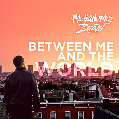 Play & Download Between Me and the World by M-1 | Napster