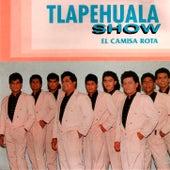 El Camisa Rota by Tlapehuala Show