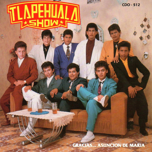 Play & Download Gracias… Asuncion De Maria by Tlapehuala Show | Napster