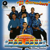 Play & Download El Curandero by Conjunto Mar Azul | Napster