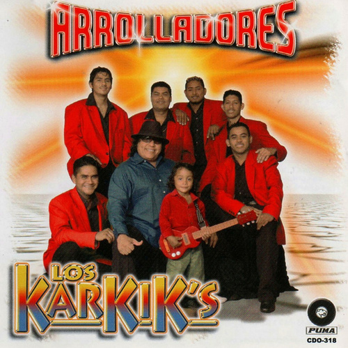 Play & Download Arrolladores by Los Karkik's | Napster
