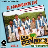 Play & Download El Comandante Leo by Los Donny's De Guerrero | Napster