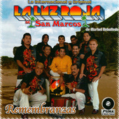 Play & Download Remembranzas by La Luz Roja De San Marcos | Napster