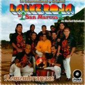 Remembranzas by La Luz Roja De San Marcos
