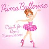 Play & Download Prima Ballerina (Musik für die kleine Tänzerin) by Various Artists | Napster