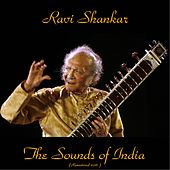 The Sounds of India (Remastered 2016) by Ravi Shankar