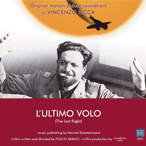 L'ultimo volo (Original Motion Picture Soundtrack) by Vincenzo Ricca