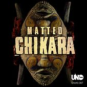 Play & Download Chikara by Matteo | Napster