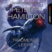 Träumende Leere (Ungekürzt) von Peter F. Hamilton