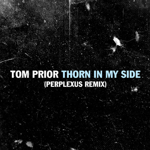 Thorn In My Side (Perplexus Remix) by Tom Prior