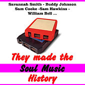 They Made Soul Music History von Various Artists