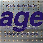 Play & Download Age (The Force Inc Years 1994-1998) by Thomas P. Heckmann | Napster