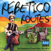 Rebetiko Routes by Various Artists