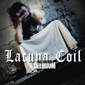 Play & Download Delirium by Lacuna Coil | Napster