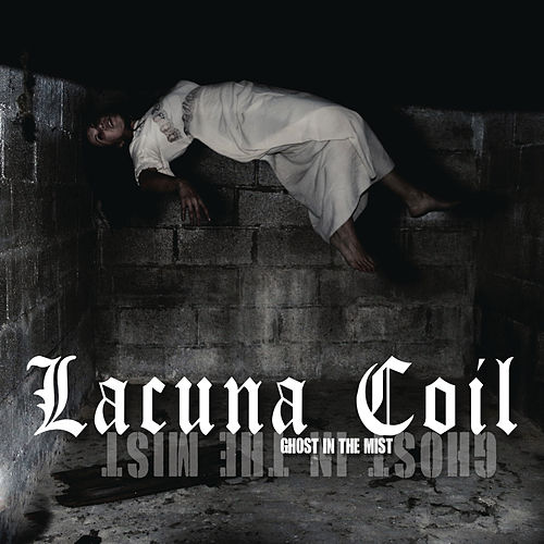 Play & Download Ghost in the Mist by Lacuna Coil | Napster