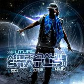 Play & Download Astronaut Status by Future | Napster