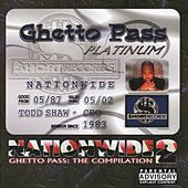 Play & Download Nationwide 2 Ghetto Pass:  The Compilation by Various Artists | Napster