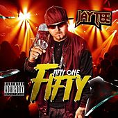 Fifty One Fifty - Single by Jay Tee