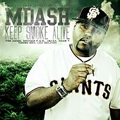 Play & Download Keep Smoke Alive by M Dash | Napster