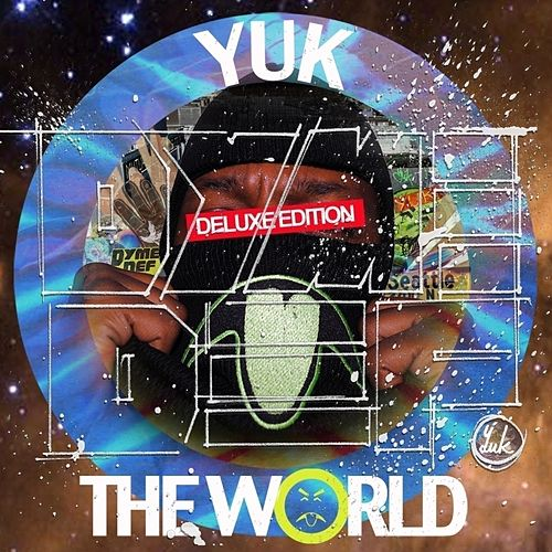 Play & Download Yuk The World (Deluxe Edition) by Dyme Def | Napster