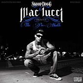 Play & Download Snoop Dogg Presents The Pre-Hustle by Mac Lucci | Napster