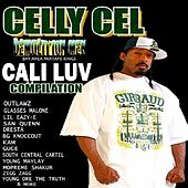 Play & Download Celly Cel Presents: Cali Luv by Various Artists | Napster