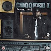 Play & Download Game Time by Crooked I | Napster