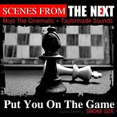 Play & Download Put You On The Game (feat. Smoke DZA) - Single by Next | Napster