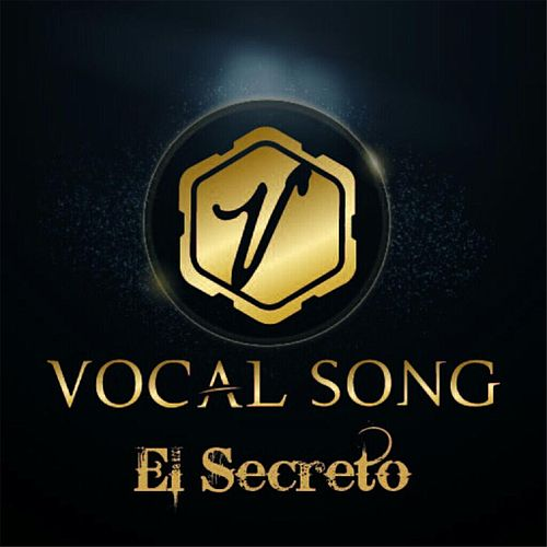 Play & Download El Secreto by Vocal Song | Napster
