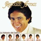 La Historia del Señor by Reynaldo Armas