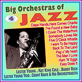 Play & Download Big Orchestras of the Jazz - Vol. IV by Lester Young | Napster