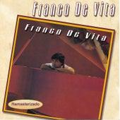 Play & Download Franco de Vita by Franco De Vita | Napster