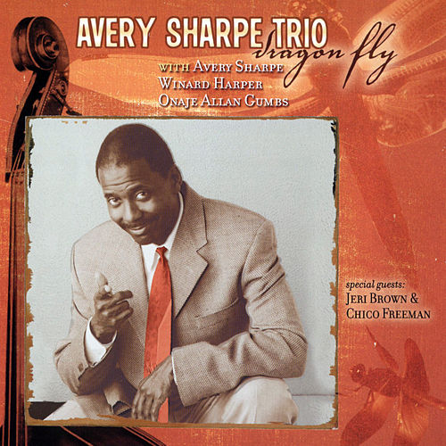 Play & Download Avery Sharpe Trio-Dragon Fly by Avery Sharpe | Napster