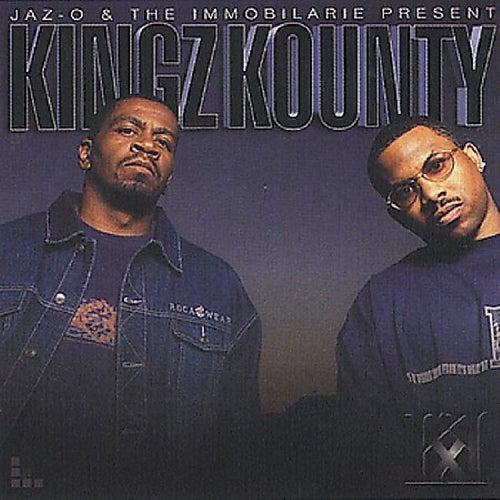 Kingz Kounty by Jaz-O & The Immobilarie