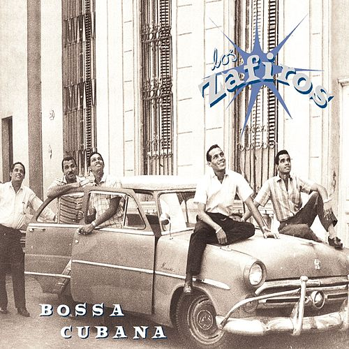 Play & Download Bossa Cubana by Los Zafiros | Napster
