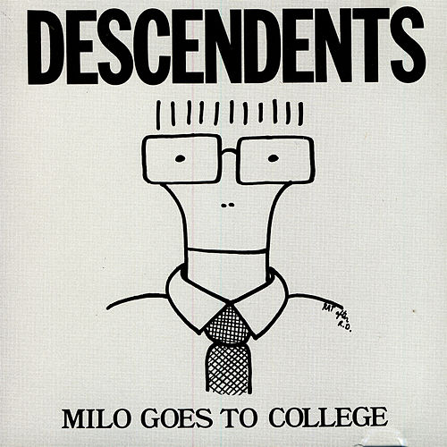 Milo Goes To College by Descendents