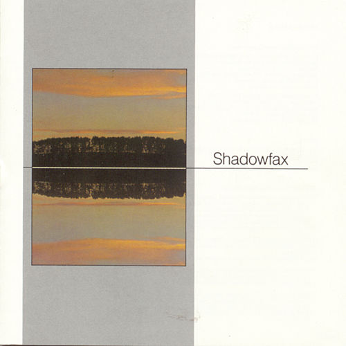 Shadowfax by Shadowfax