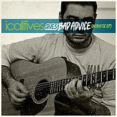 Play & Download Gives Bad Advice (Acoustic) - EP by I Call Fives | Napster