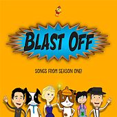 Play & Download Songs from Season One by Blast Off! | Napster