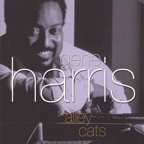 Alley Cats by Gene Harris