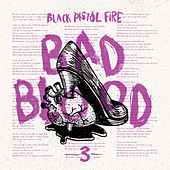 Play & Download Bad Blood - Single by Black Pistol Fire | Napster