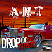 Play & Download Drop Top Music by Ant (comedy) | Napster
