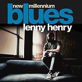 Play & Download New Millennium Blues (Deluxe Edition) by Lenny Henry | Napster